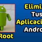 Como Eliminar Aplicaciones Android Sin Root Apps De Fabrica